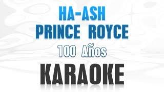 Baixar Ha ash, Prince Royce - 100 años (Karaoke)