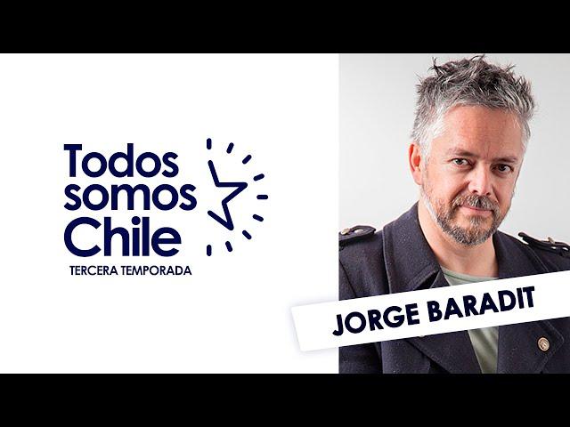 Todos Somos Chile - Jorge Baradit / Escritor y Constituyente