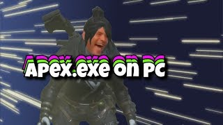 Apex.exe on PC