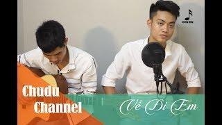 [Acoustic guitar cover] Về đi em - Trần Tiến/ Chu Du ft. Đình Tôn