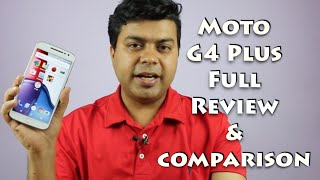Hindi | Moto G4 Plus Full Review with Good, Bad | Gadgets To Use