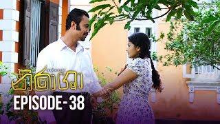 Nirasha | Episode 38 | සතියේ දිනවල රාත්රී 8.30 ට - (2019-01-25) | ITN Thumbnail