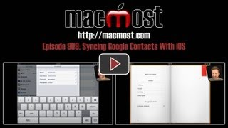 Syncing Google Contacts With iOS (MacMost Now 909)