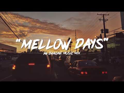 Mellow Days  An Imagine  R&BSOUL Mix 1