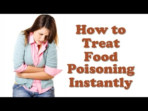 Food Poisoning - How to Cure Food Poisoning Instantly - Symptoms and Treatment