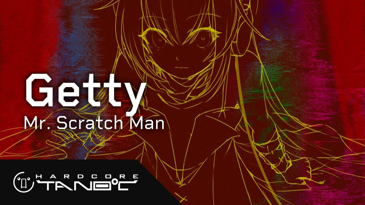【オリジナル】Getty - Mr. Scratch Man