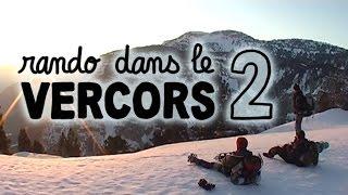 Rando dans le Vercors 2 (hiver) - Balade Naturalix#2