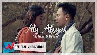 Aly Aksyar - Berteduh Di Hatimu (Official Music Video)
