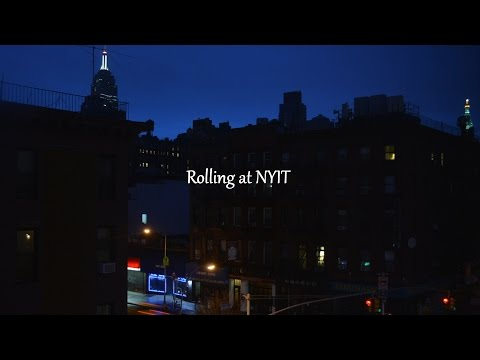 Rolling at NYIT, timelapse video on Manhattan Campus