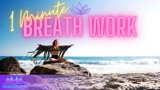 Quick 1 Minute Breath Work to Reset & Rejuvinate