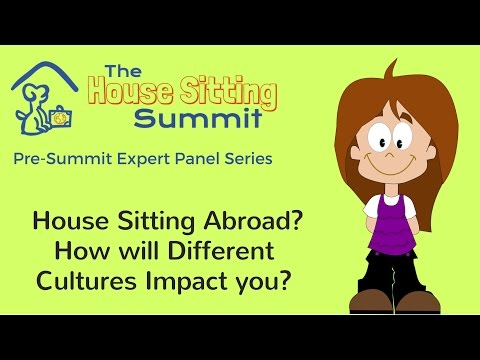 International House Sitting Jobs in 2016 - How Different Cultures Impact House Sitting