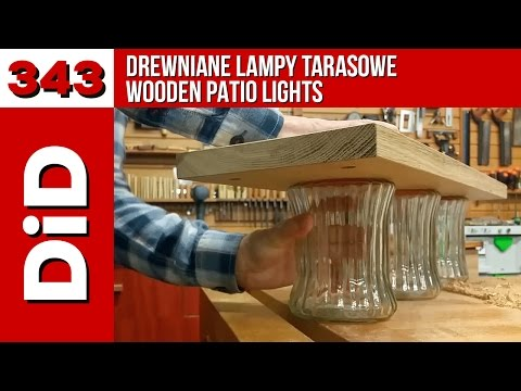 343 Drewniane Lampy Tarasowe Wooden Patio Lights Youtube