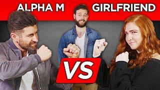 ALPHA M. VS. GIRLFRIEND: Lauren (Episode 1)