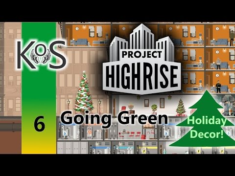 Project Highrise - Going Green: Ep 6: Our First Penthouse - Let's Play Scenario