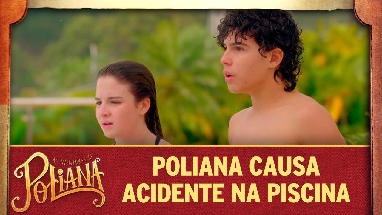 Poliana causa acidente na piscina | As Aventuras de Poliana