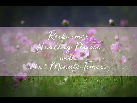 Reiki Healing Music with Reiki Timer 24 x 3 Minute Tibetan Bells - 1 hour 12 minutes