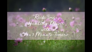 Reiki Music with Reiki Timer 24 x 3 Minute Tibetan Bells - 1 hour 12 minutes