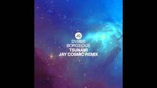 DVBBS & Borgeous - Tsunami (Jay Cosmic Remix) [720p]