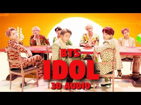 BTS (방탄소년단) - 'IDOL' | 3D Audio | Use headphones