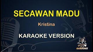 Download Lagu Secawan Madu Kristina ( Karaoke Dangdut Koplo )  - Taz Musik Karaoke mp3