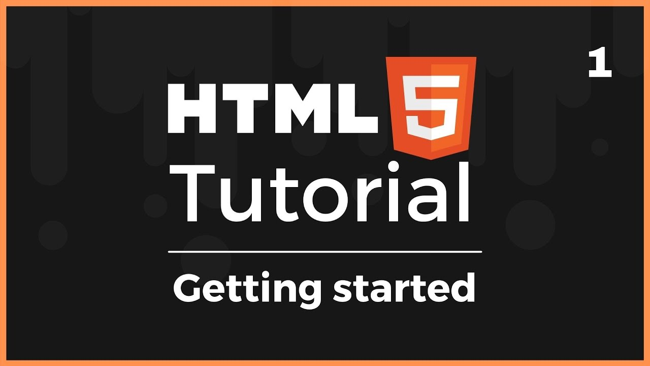 Full HTML5 Course: Getting started (Lesson 1) 2021