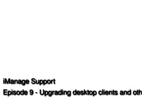 Episode_9_Upgrading_clients_and_other_services_1_.mp3
