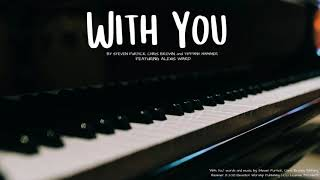 """""""With You"""" (Elevation Worship Cover)"""