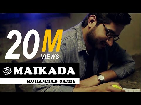 Descargar Video Maikada | Muhammad Samie [HD]