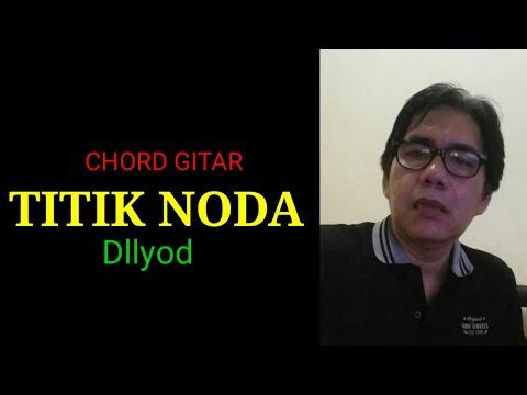 TITIK NODA ( DLLOYD )..... GITAR LIRIK LAGU