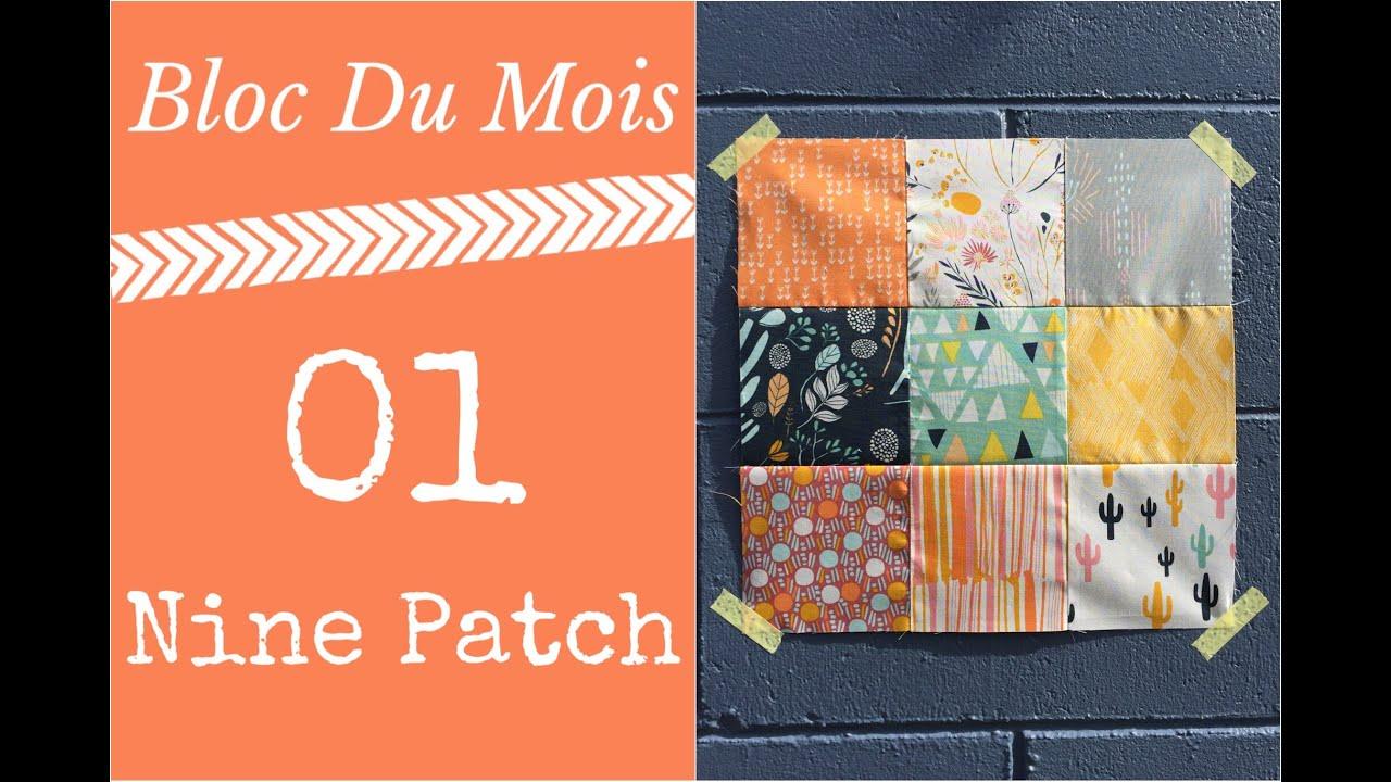 Patchwork machine - Bloc: Nine Patch