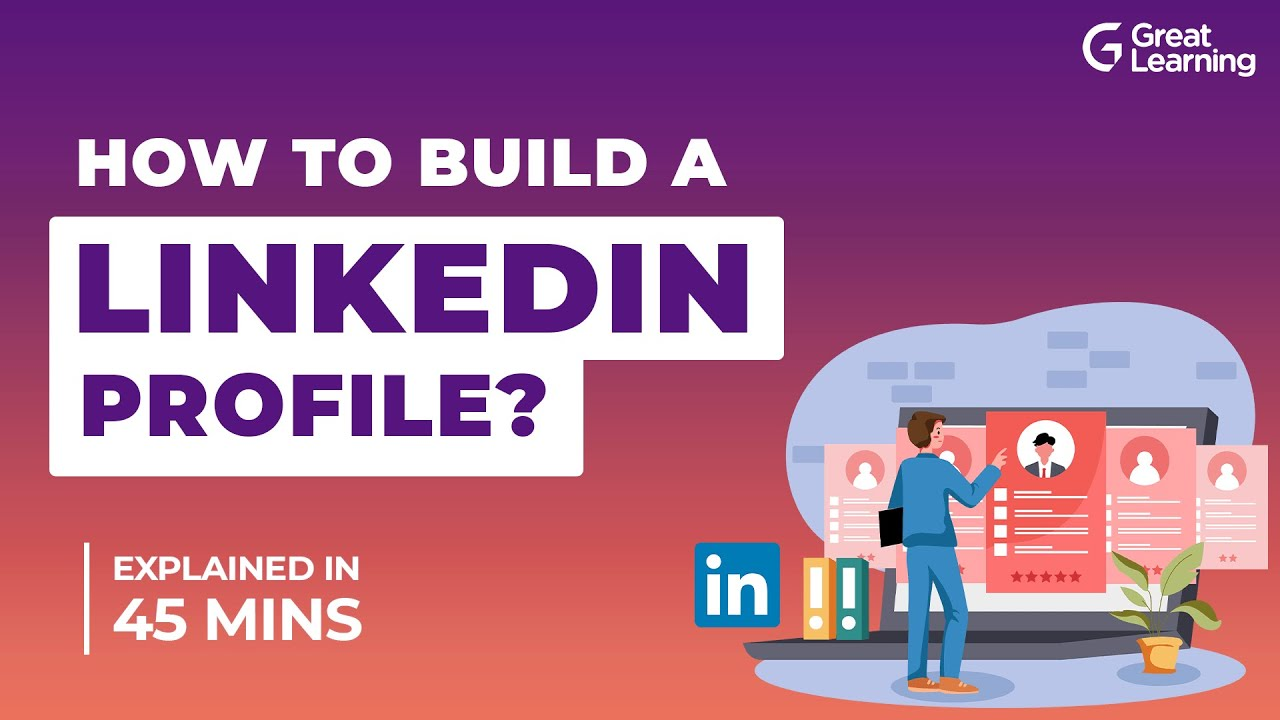 How to Build A Linkedin Profile? | How To Make Your LinkedIn Profile Stand Out?