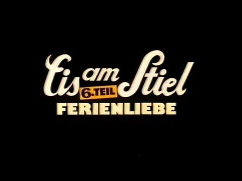 EIS AM STIEL 6. TEIL - FERIENLIEBE - Trailer (1985)