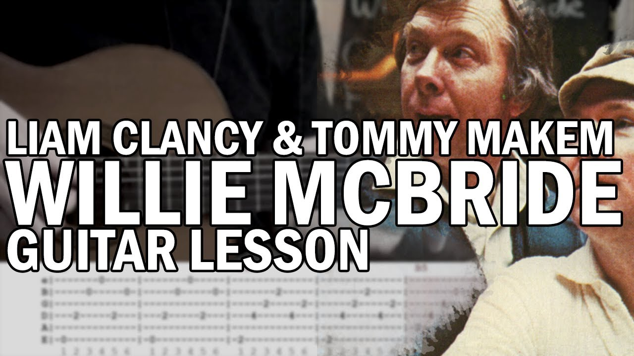 How To Play Willie McBride (Green Fields Of France) by Liam Clancy and  Tommy Makem