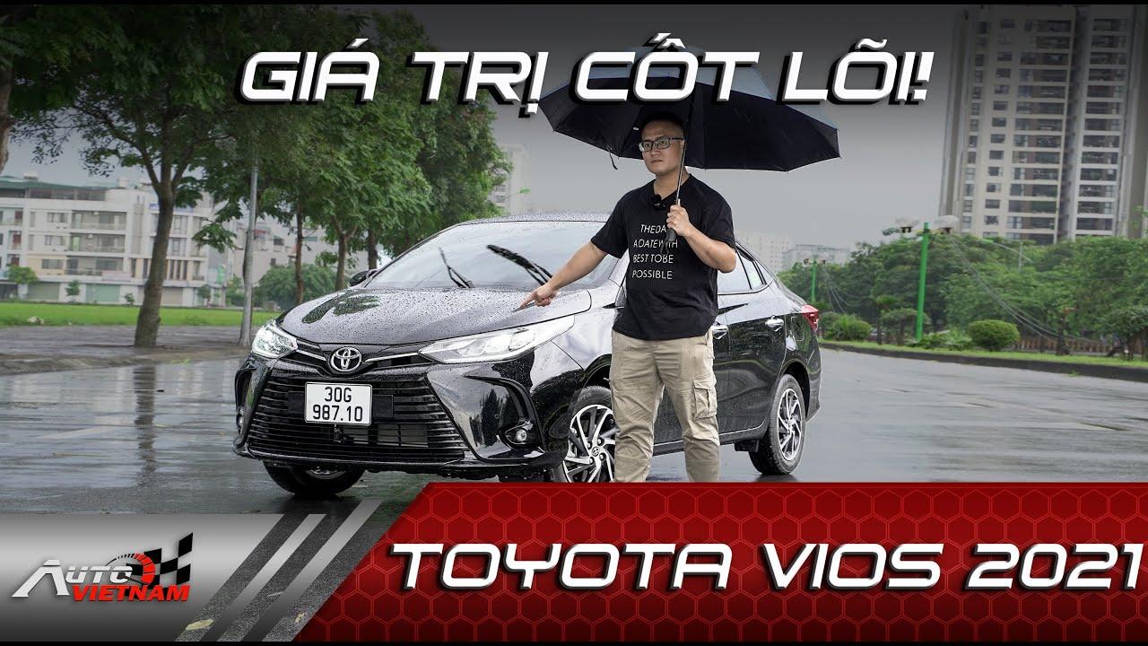 Đánh giá Toyota Vios 2021 '' Nếu mua xe đừng bỏ lỡ ''