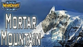 Warcraft 3 - Mortar Mountain