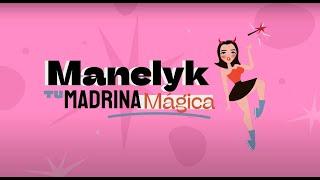 Manelyk Tu Madrina Mágica - EPISODIO 4