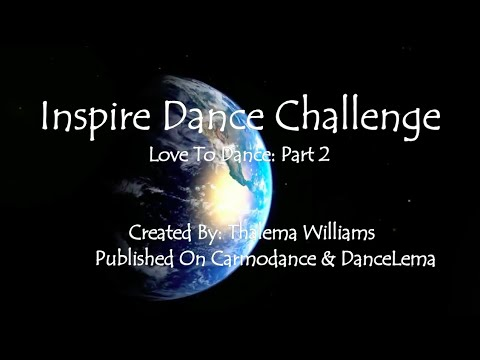 Inspire Dance Challenge: Love To Dance- Episode 1 Part 2