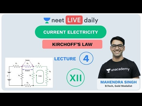 Current Electricity - Lecture 4 | Unacademy NEET | LIVE DAILY | NEET Physics | Mahendra Sir