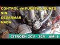 """Control de """"Puesta a punto"""" SIN DESARMAR NADA - Citroën 2CV .  Ignition control"""