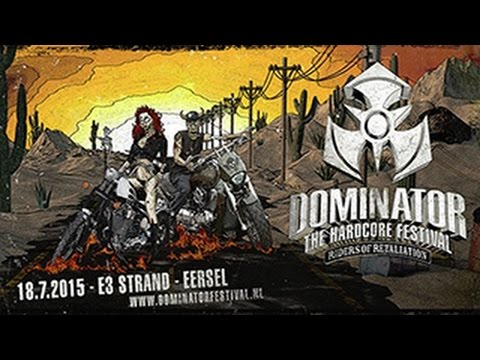 Dominator Festival 2015 Riders of Retaliation | Hardcore | Goosebumpers