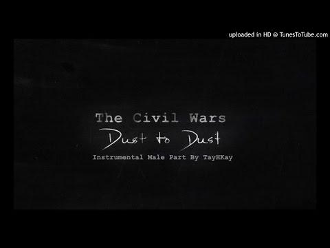 Dust To Dust - The Civil Wars Karaoke Male Part Only By TayHKay