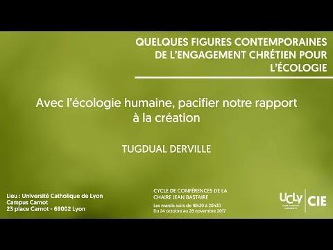 Avec l'écologie humaine, pacifier notre rapport à la création - Tugdual Derville