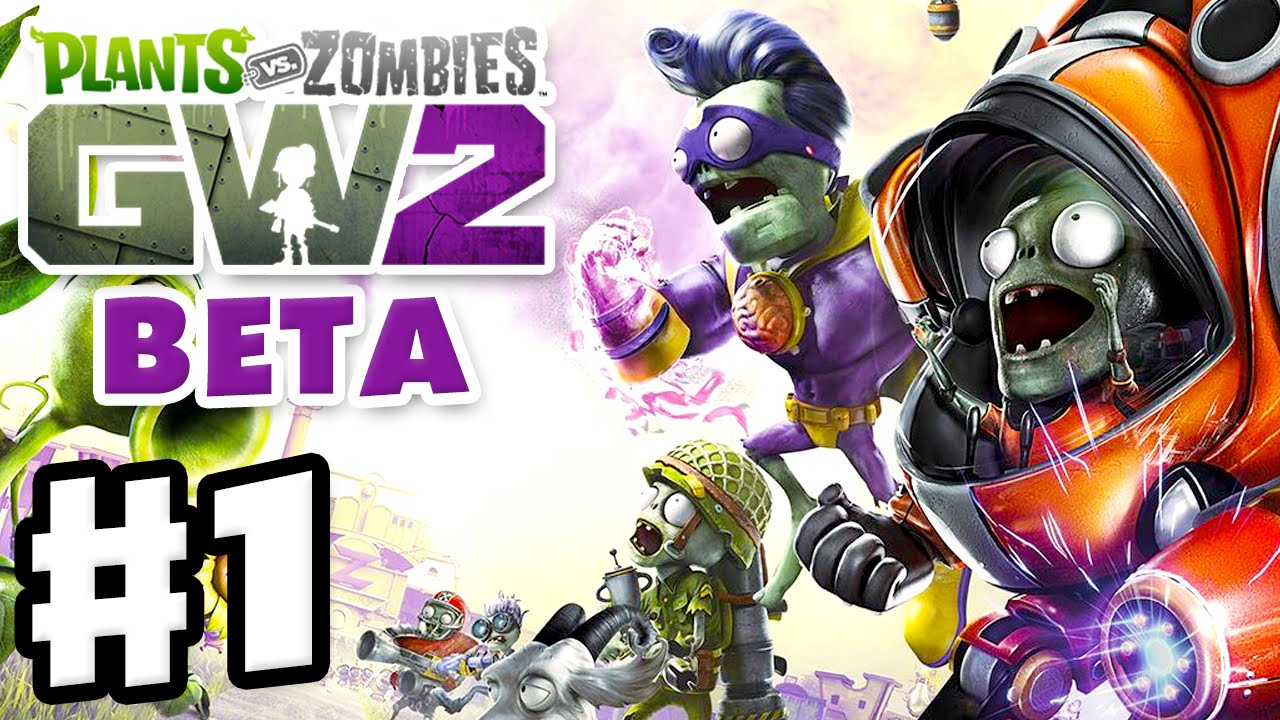 Plants Vs Zombies Garden Warfare 2 Beta Gameplay Part 1 Backyard Battleground Pvzgw2