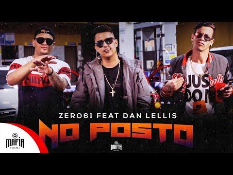 Zero61 x Dan Lellis – No posto (Letra)