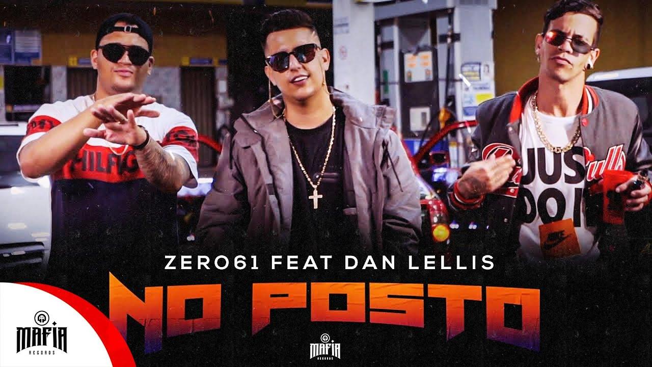 Download No posto - Zero61 x Dan Lellis - @Máfia Records  (Prod.Mortão)