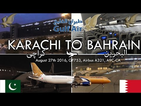 ✈FLIGHT REPORT✈ Gulf Air, Karachi To Bahrain, GF753, Airbus A321-231, A9C-CA