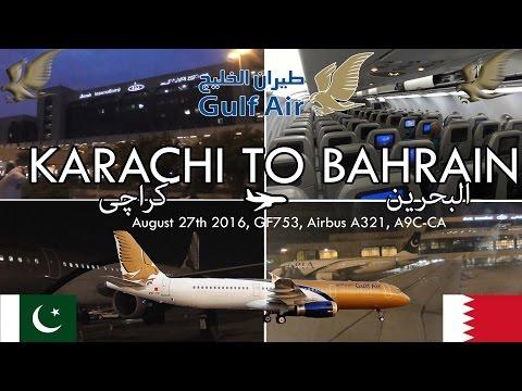 ✈FLIGHT REPORT✈ Gulf Air, Karachi To Bahrain, GF753, Airbus A321-231, A9C-CA