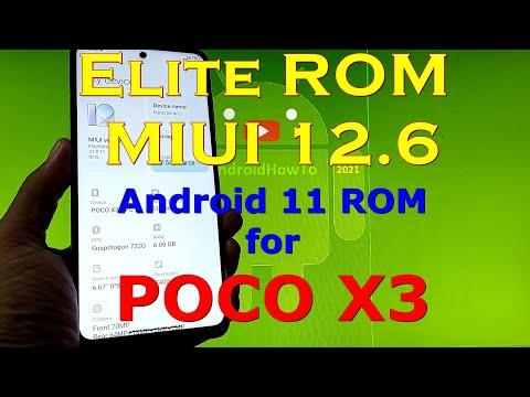 Elite ROM MIUI 12.6 for Poco X3 NFC Android 11