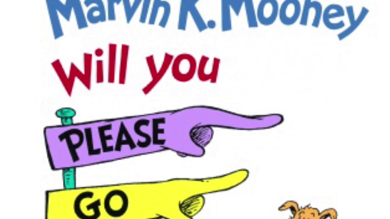 Marvin K Mooney Will You Please Go Now Book Cover