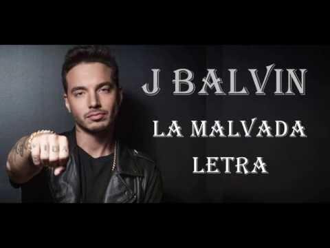 J Balvin - Malvada (Lyric Video)